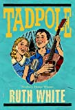 Tadpole (0440419794) by White, Ruth