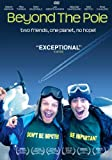 Beyond The Pole [DVD] [2009]