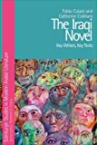 The Iraqi Novel: Key Writers, Key Texts (Edinburgh Studies in Modern Arabic Literature) (0748641416) by Caiani, Fabio