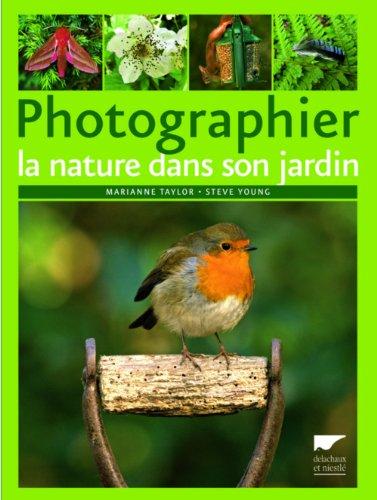 Photographier la nature dans son jardin