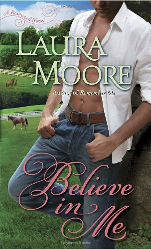 Image of Believe in Me: A Rosewood Novel (The Rosewood Trilogy)