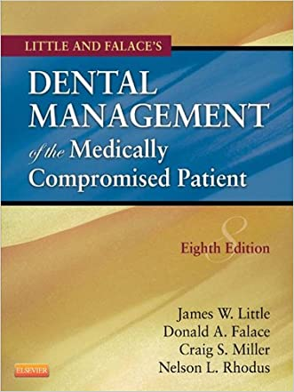 Dental Management of the Medically Compromised Patient (Little, Dental Management of the Medically Compromised Patient)