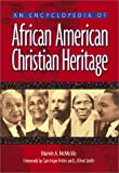 img - for An Encyclopedia of African American Christian Heritage book / textbook / text book