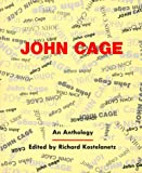 John Cage: An Anthology (Da Capo Paperback) (0306804352) by John Cage