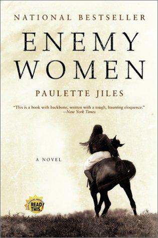 Enemy Women: A Novel, Paulette Jiles