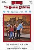 The Mystery in New York (The Boxcar Children Special, No. 13) (080755460X) by Gertrude Chandler Warner