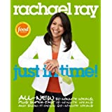 Rachael Ray: Just In Time ~ Rachael Ray