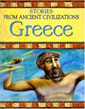 img - for Greece (Stories from Ancient Civilizations) book / textbook / text book