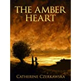 The Amber Heartby Catherine Czerkawska