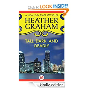 Kindle Book Bargains: Tall, Dark, and Deadly (Suspense), by Heather Graham. Publisher: Open Road (February 21, 2012)