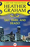 Tall, Dark, and Deadly by Heather Graham