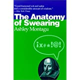 The Anatomy of Swearing ~ Ashley Montagu