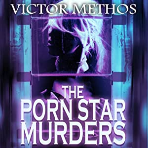 The Porn Star Murders: Jon Stanton Mysteries | [Victor Methos]