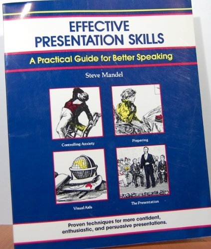 Effective Presentation Skills (The Fifty-Minute series)