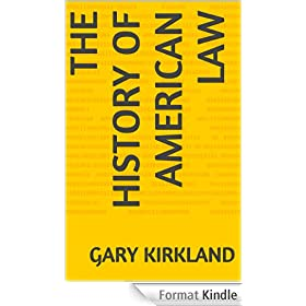 The History of American Law (English Edition)