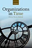 img - for Organizations in Time: History, Theory, Methods book / textbook / text book