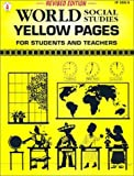 World Social Studies Yellow Pages: For Students and Teachers
