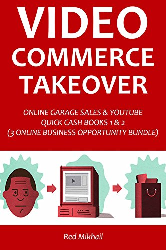 video-commerce-takeover-online-garage-sales-youtube-quick-cash-books-1-2-3-online-business-opportuni