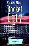 Rocket city par Alpert