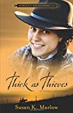Thick as Thieves: An Andrea Carter Book (Circle C Milestones)
