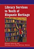 img - for Library Services to Youth of Hispanic Heritage book / textbook / text book