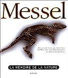 echange, troc Sven Baszio, Wighart von Koenigswald, Gerhard Storch - Messel : la mémoire de la nature
