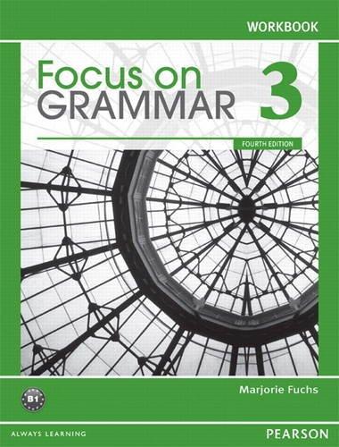 Focus on Grammar 3 Workbook, 4th Edition PDF