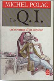 Le  QI ou le Roman d'un surdoué