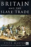 Britain's Slave Trade (0752217852) by Phillips, Trevor