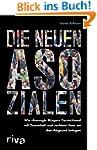"""Die neuen Asozialen: Wie """"besorgte Bü..."""
