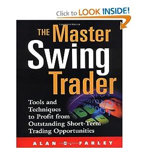 The Master Swing Trader - Alan Farley
