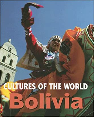 Bolivia (Cultures of the World, Second)