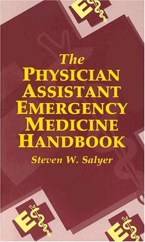 The Physician Assistant Emergency Medicine Handbook, 1e