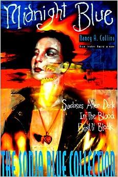 Midnight Blue: Sonja Blue Collection: Nancy Collins