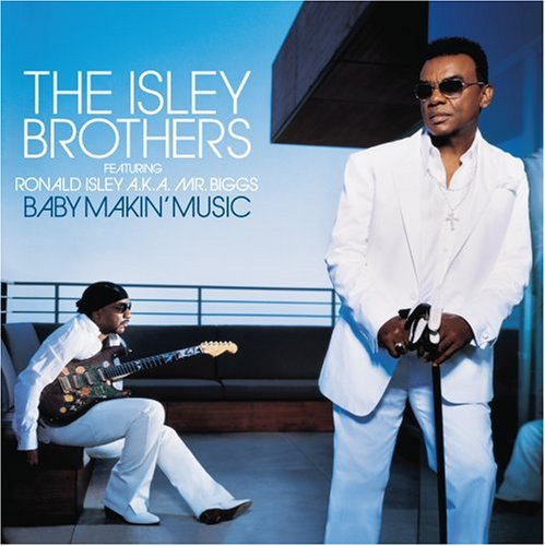 The Isley Brothers - Baby Makin
