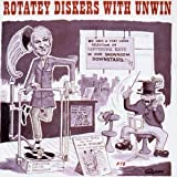 Stanley Unwin Rotatey Diskers With Unwin