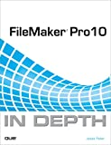 Jesse Feiler FileMaker Pro 10 in Depth