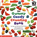 img - for The Gummy Candy Counting Book (Read with Me Cartwheel Books (Scholastic Paperback)) book / textbook / text book