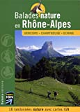 echange, troc Hélène Foglar, Olivier Benoît-Gonin, Vincent Leras, Jean-Pierre Nicollet, Collectif - Balades nature en Rhône-Alpes : Vercors-Chartreuse-Ecrins