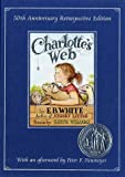 Charlotte's Web (50th Anniversary Retrospective Edition) (0060006986) by White, E. B.