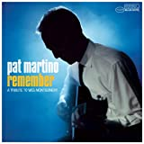 echange, troc Pat Martino - Remember: A Tribute to Wes Montgomery
