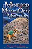 Manford of MorningGlory Mountain, Book 1, The Circle is Drawn