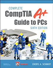 Complete CompTIA A+ Guide to PCs (6th Edition)