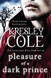 Pleasure of a Dark Prince (The Immortals After Dark Series Book 9)