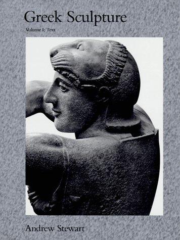 Greek Sculpture: Volume 1 - Text