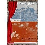 The Concert: A Novel