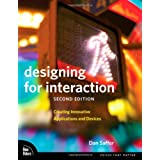 "Designing for Interaction: Creating Innovative Applications and Devices (Voices That Matter)von ""Dan Saffer"""