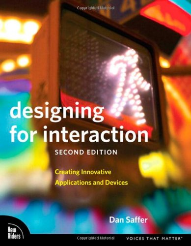 Designing for Interaction: Creating Innovative...