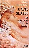 echange, troc Silvana Olindo-Weber - L'acte-suicide