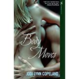 Body Moves ~ Jodi Lynn Copeland